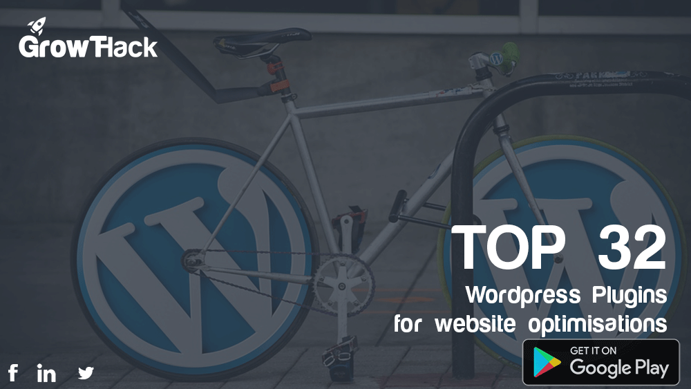 Top 32 Wordpress Plugins for website optimisations | Growth